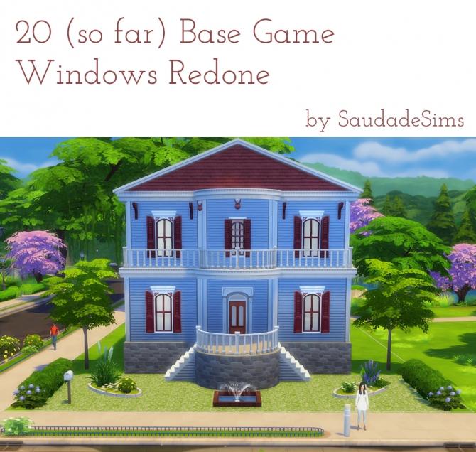 20 base game windows redone at Saudade Sims image 13100 Sims 4 Updates