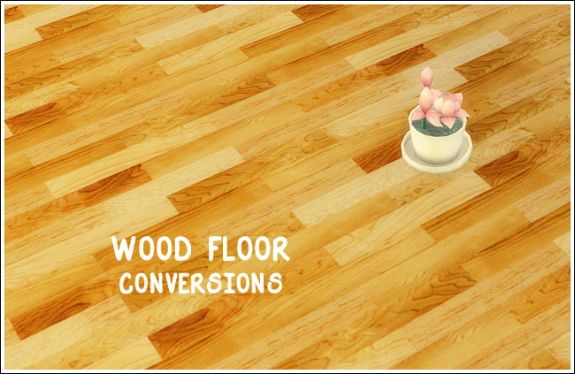 Ts2 Wood floor conversions part II at Lina Cherie image 13321 Sims 4 Updates