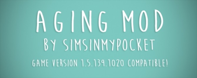 Aging Mod by simsinmypocket at Mod The Sims image 1714 670x267 Sims 4 Updates