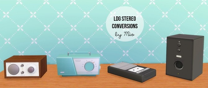 Sims 4 LDG Stereo conversions at MIO