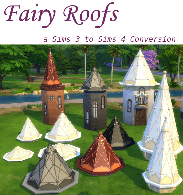 Fairy Roofs At Leander Belgraves 187 Sims 4 Updates