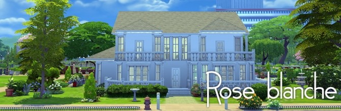 Sims 4 ROSE BLANCHE house by Bloup at Sims Artists