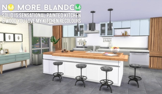 Sims 4 Blandco No More: Updated Solid is Sensational & Wood You Love My Kitchen Recolours at Simsational Designs