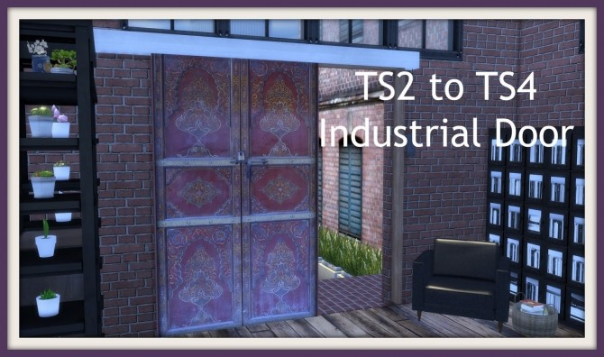 Sims 4 TS2 to TS4 Industrial Door at Dinha Gamer