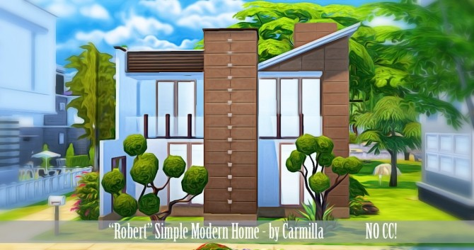 Robert simple modern home at mirallcasims carmilla for Simple modern house sims 4
