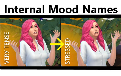 Sims 4 Internal Mood Names Replacement by DLPalindrome at Mod The Sims