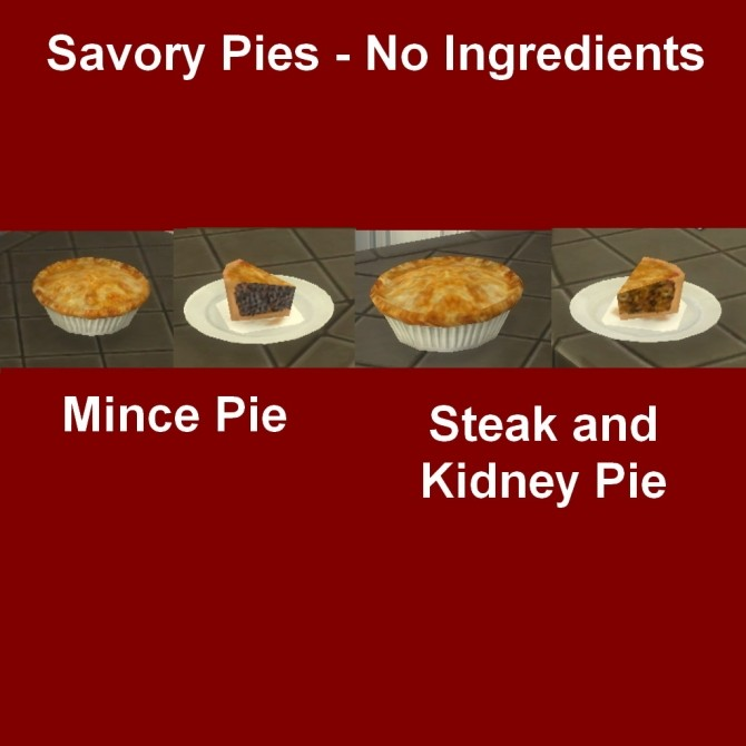 Sims 4 Savory Pies No Ingredients by Leniad at Mod The Sims