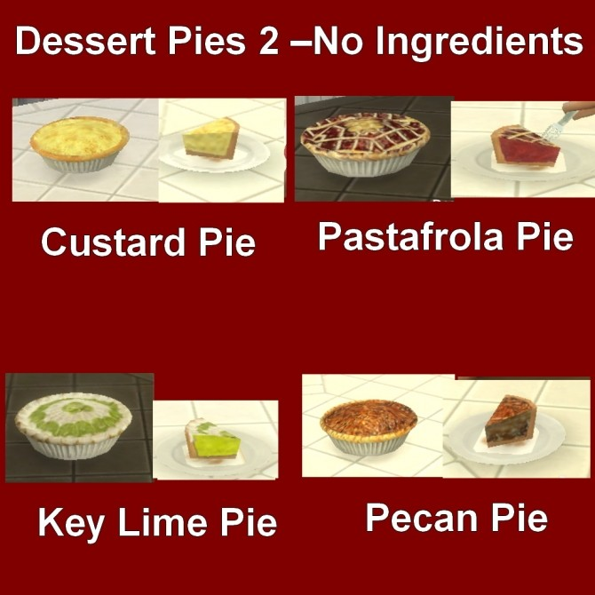 Custom Food Dessert Pies 2 by Leniad at Mod The Sims image 4913 670x670 Sims 4 Updates