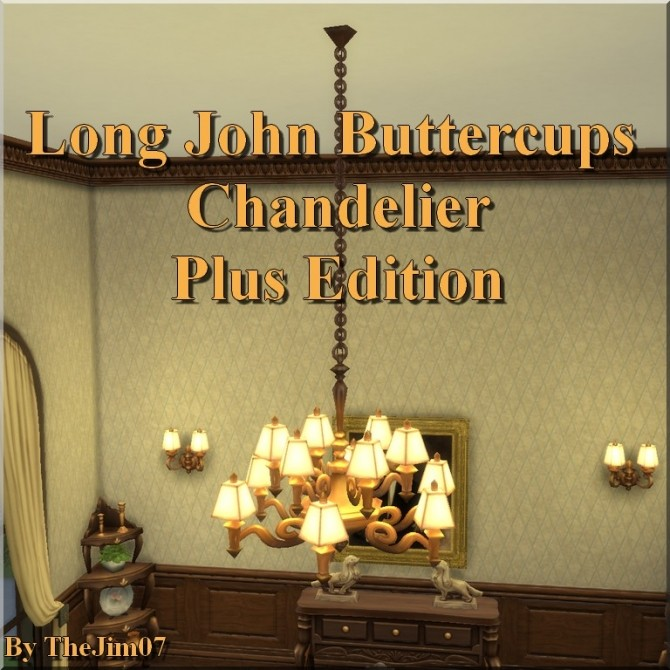 Long John Buttercups Chandelier Plus Edition by TheJim07 at Mod The Sims image 6220 670x670 Sims 4 Updates