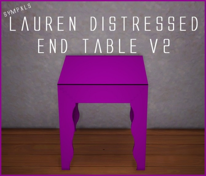 Lauren Distressed End Table V2 by Sympxls at SimsWorkshop image 375 670x573 Sims 4 Updates