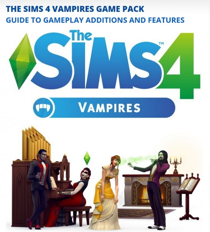 The Sims 4 Vampires Guide at Carl's Sims 4 Guide image Image 4 670x738 Sims 4 Updates