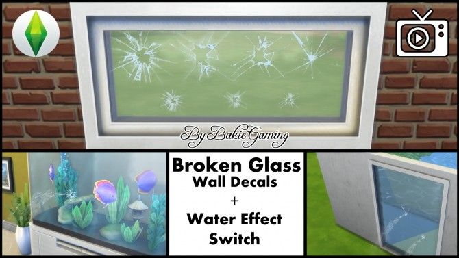 Sims 4 Broken Glass Wall Decal + Water Effect Switch by Bakie at Mod The Sims