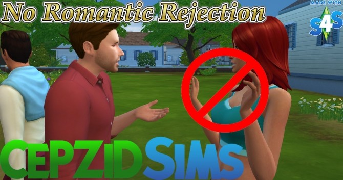 Sims 4 No Romantic Rejection by novalpangestik at Mod The Sims