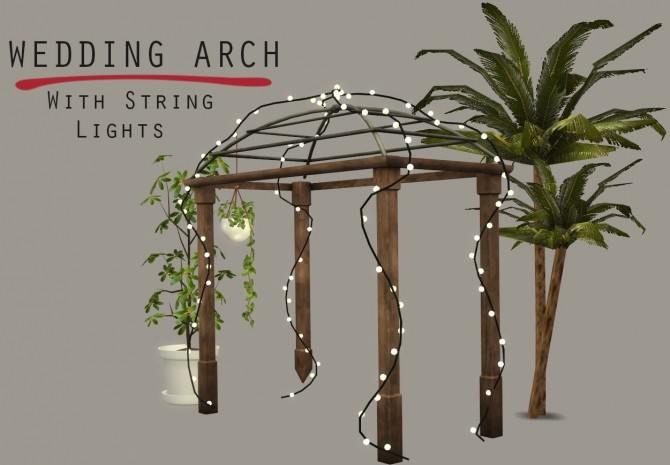 Lighted Wedding Arch At Leo Sims 187 Sims 4 Updates