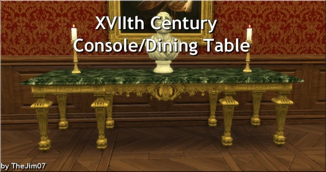 XVIIth Century Console/Dining Table by TheJim07 at Mod The Sims image 206 670x355 Sims 4 Updates