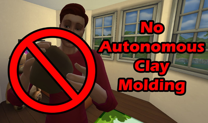 No Autonomous Clay Molding by Simroku at Mod The Sims image 283 670x397 Sims 4 Updates