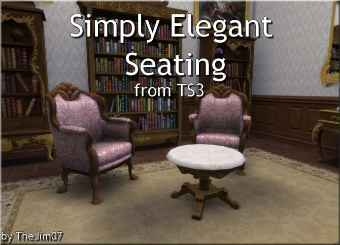 Simply Elegant Seating from TS3 by TheJim07 at Mod The Sims image 608 670x483 Sims 4 Updates