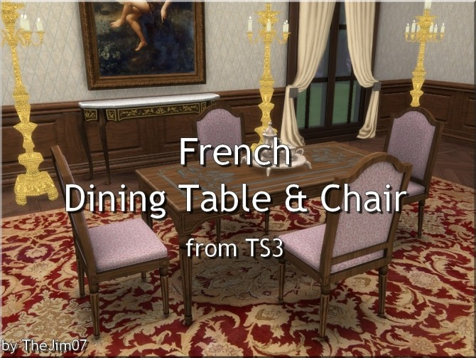 French Dining Table & Chair from TS3 by TheJim07 at Mod The Sims image 868 670x503 Sims 4 Updates