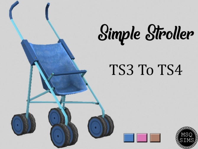 Sims 4 Simple Stroller TS3 To TS4 at MSQ Sims