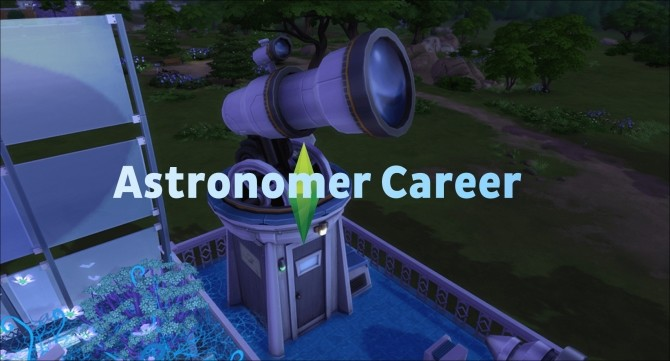 Sims 4 Astronomer Career by Twilightsims at Mod The Sims