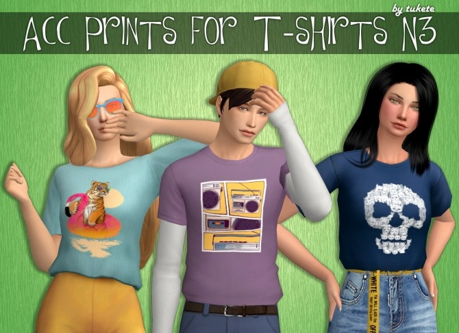 Sims 4 Acc Prints for T shirts Part 3 at Tukete