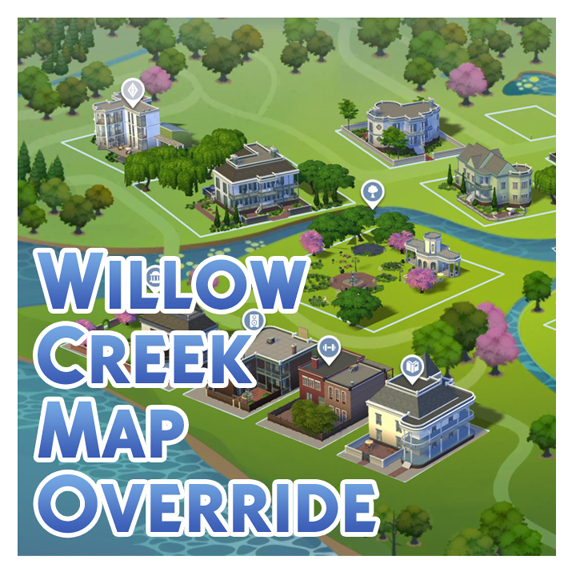 Willow Creek Map Override by Menaceman44 at Mod The Sims image 766 Sims 4 Updates