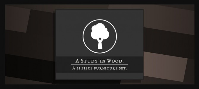 A STUDY IN WOOD at Wyatts Sims image 861 670x301 Sims 4 Updates