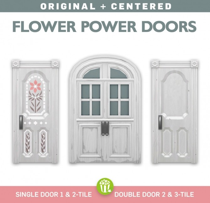 Sims 4 Centred Flower Power Doors at SimPlistic