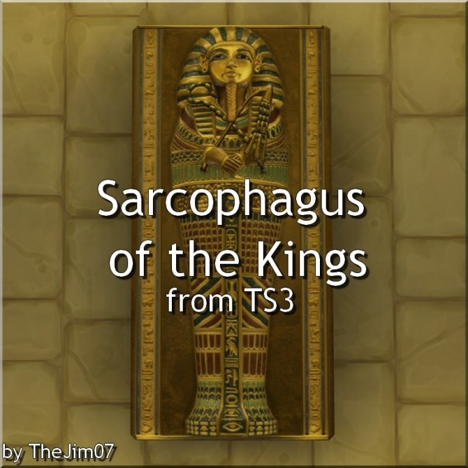 Sims 4 Sarcophagus of the Kings from TS3 by TheJim07 at Mod The Sims