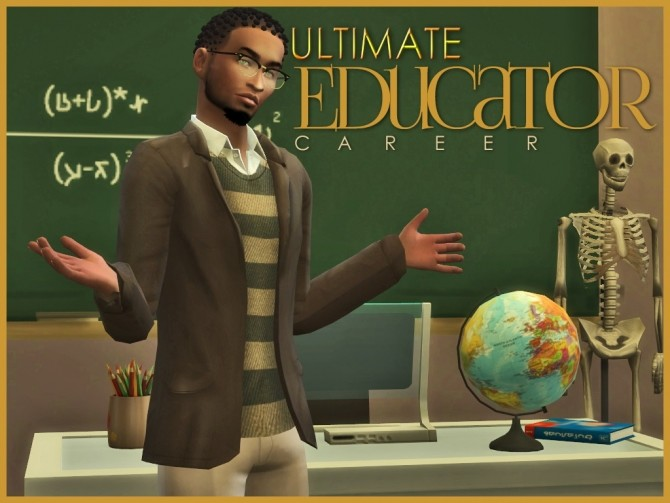 Sims 4 Ultimate Educator Career by asiashamecca at Mod The Sims
