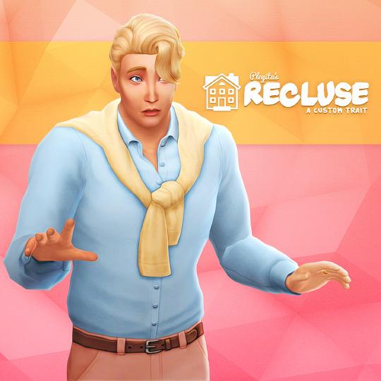 Sims 4 RECLUSE custom trait at Pleyita
