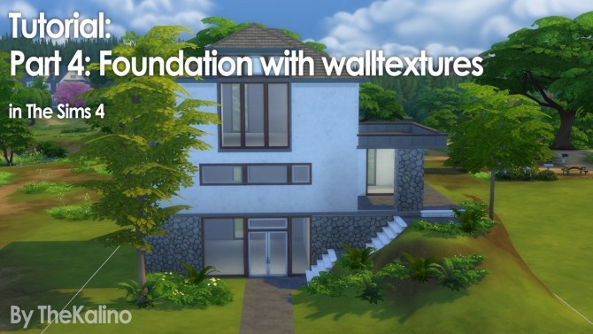 Part 4: Foundation with walltextures at Kalino image 14211 670x377 Sims 4 Updates