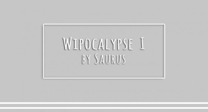 Sims 4 Wipocalypse I AKA CC Dump at Saurus Sims
