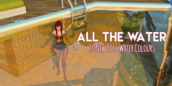 Sims 4 30 new pool water colours at Picture Amoebae