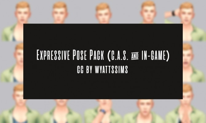 EXPRESSIVE POSE PACK (C.A.S. & In Game) at Wyatts Sims image 443 670x402 Sims 4 Updates