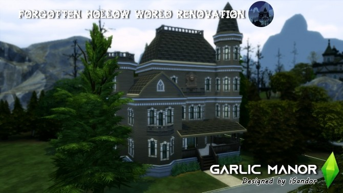Sims 4 Forgotten Hollow renew #3   Garlic manor by iSandor at Mod The Sims