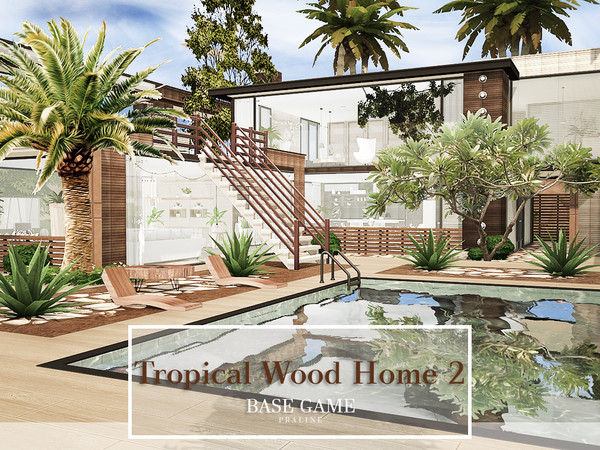 Sims 4 Tropical Wood Home 2 by Pralinesims at TSR