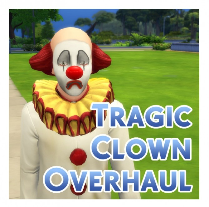 Tragic Clown Overhaul by Menaceman44 at Mod The Sims image 6712 670x663 Sims 4 Updates