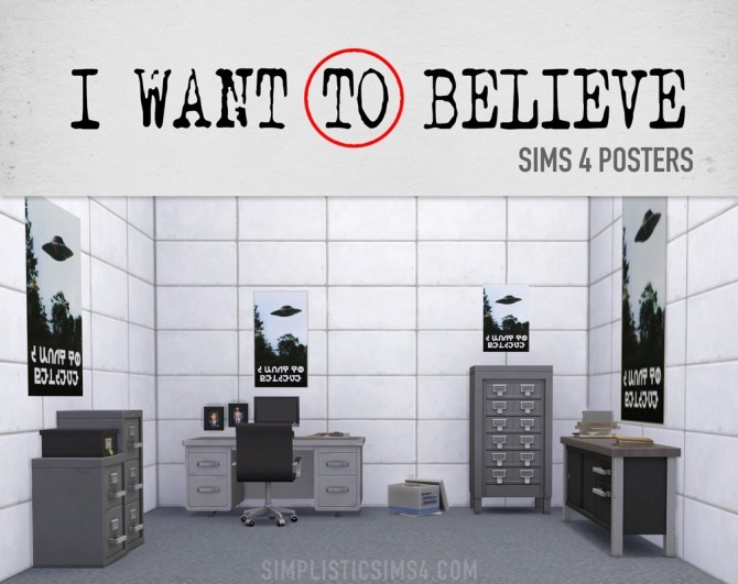Sims 4 I Want to Believe Poster at SimPlistic