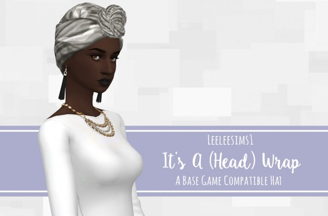 Sims 4 It's A Head Wrap BG Compatible Hat at leeleesims1