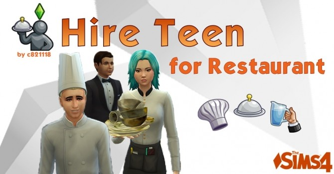 Hire Teen for Restaurant by c821118 at Mod The Sims image 105 670x349 Sims 4 Updates