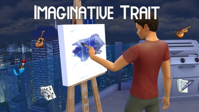 Imaginative Trait for Sims 4 by GalaxyVic at Mod The Sims image 3916 670x377 Sims 4 Updates