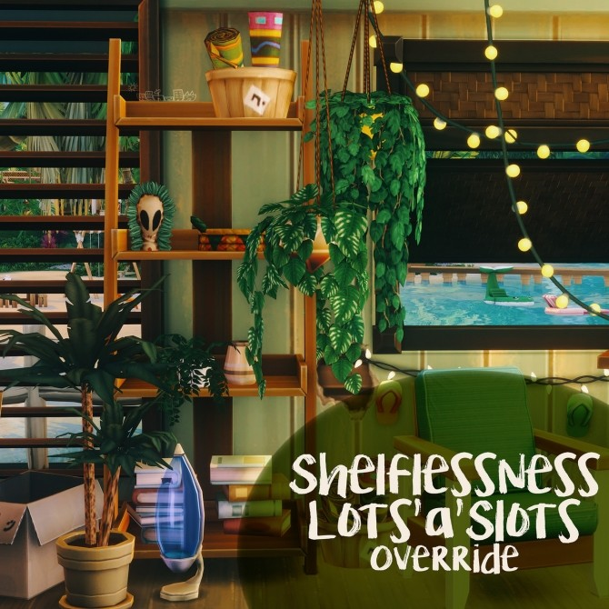 Sims 4 SHELFLESSNESS LOTS'A'SLOTS OVERRIDE at Picture Amoebae