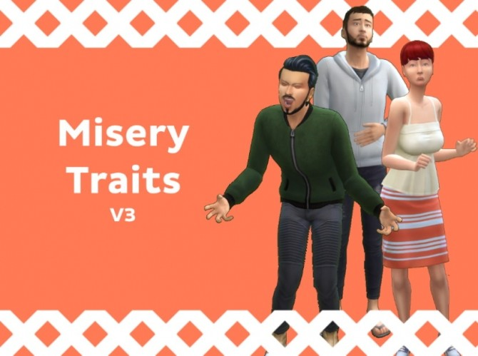 Misery Traits V3 by NateTheL0ser at Mod The Sims image 4114 670x499 Sims 4 Updates