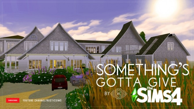 SOMETHING´S GOTTA GIVE HOUSE at RUSTIC SIMS image 1157 670x376 Sims 4 Updates