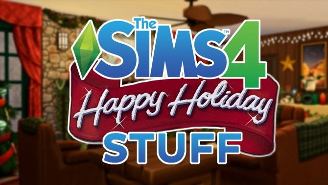 Happy Holiday Stuff! by simsi45 at Mod The Sims image 687 670x377 Sims 4 Updates