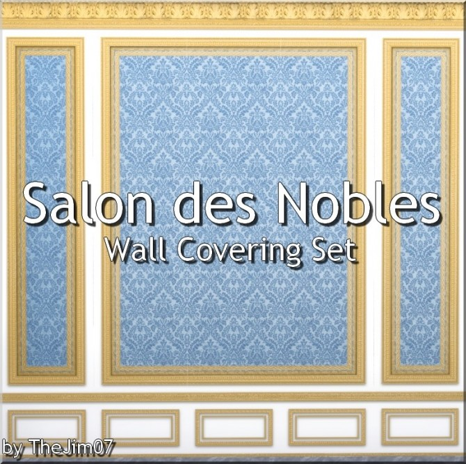 Sims 4 Salon des Nobles Wall Covering Set by TheJim07 at Mod The Sims