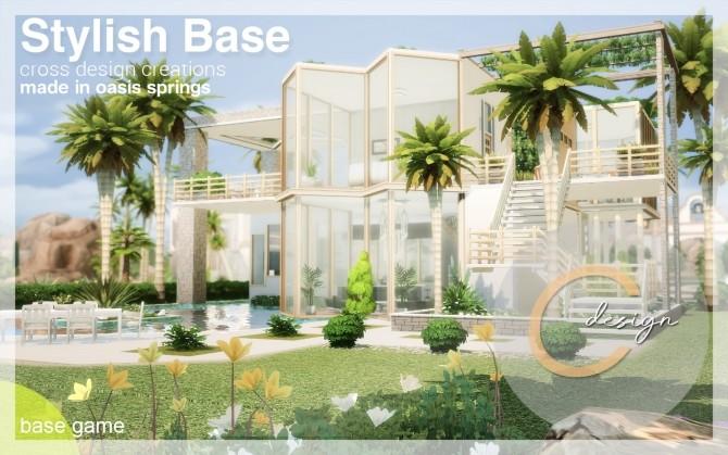 Sims 4 Stylish Base house at Cross Design