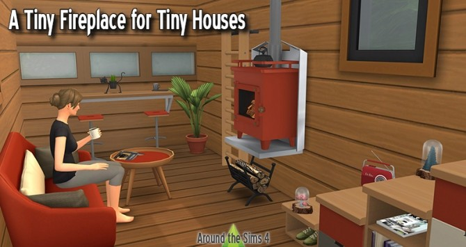 Sims 4 Small woodburner for tiny homes at Around the Sims 4