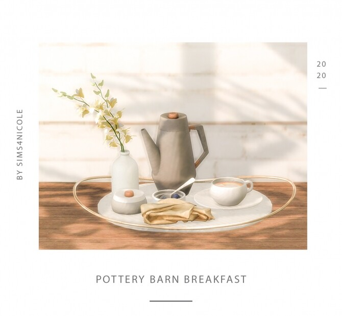 Sims 4 Pottery Barn Breakfast small set at Sims4Nicole